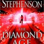 Diamond Age by Neil Stephenson