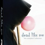 Dead Like Me