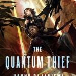 Total Privacy Societies: The Quantum Thief by Hannu Rajaniemi