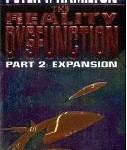 Rapid Fire Book Reviews: Reality Dysfunction Part 2, Divine Invasion, The Transmigration of Timothy Archer, Titan