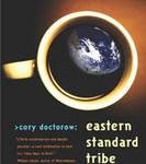 Eeastern Standard Tribe by Cory Doctorow