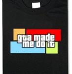 GTA made me do it!